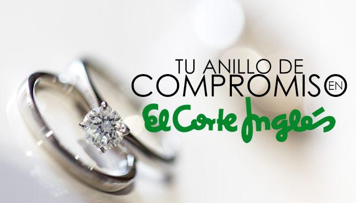 a3a17aa2c802 Anillos de compromiso en El Corte Inglés - Blog Navas Joyeros Blog ...